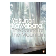 The Sound of the Mountain - Yasunari Kawabata