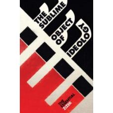 The Sublime Object of Ideology - Slavoj Zizek