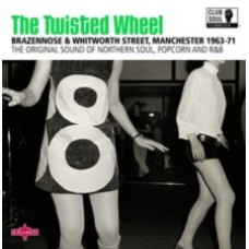 The Twisted Wheel: The Original Sound of Northern Soul, Popcorn & R&B - Various Artists