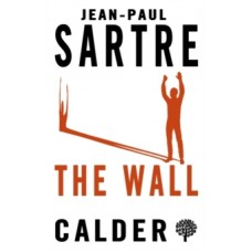 The Wall - Jean-Paul Sartre