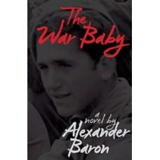 The War Baby - Alexander Baron