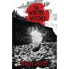 The Whitby Witches - Robin Jarvis