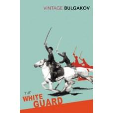 The White Guard - Mikhail Bulgakov