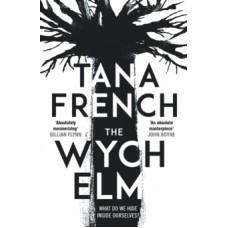 The Wych Elm  -  Tana French