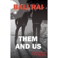 Them and Us - Bali Rai