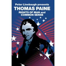 The Rights of Man & Common Sense - Thomas Paine, Jessica Kimpell & Peter Linebaugh