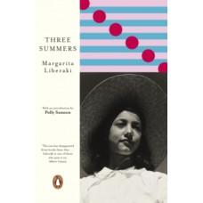 Three Summers - Margarita Liberaki
