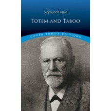 Totem and Taboo - Sigmund Freud