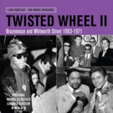 Twisted Wheel II - Various Artists