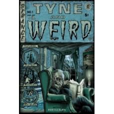 Tyne and Weird - Robert Kilburn