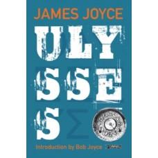 Ulysses - James Joyce, Bob Joyce  & Emma Byrne