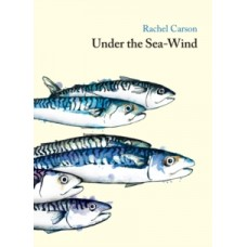 Under the Sea Wind - Rachel Carson