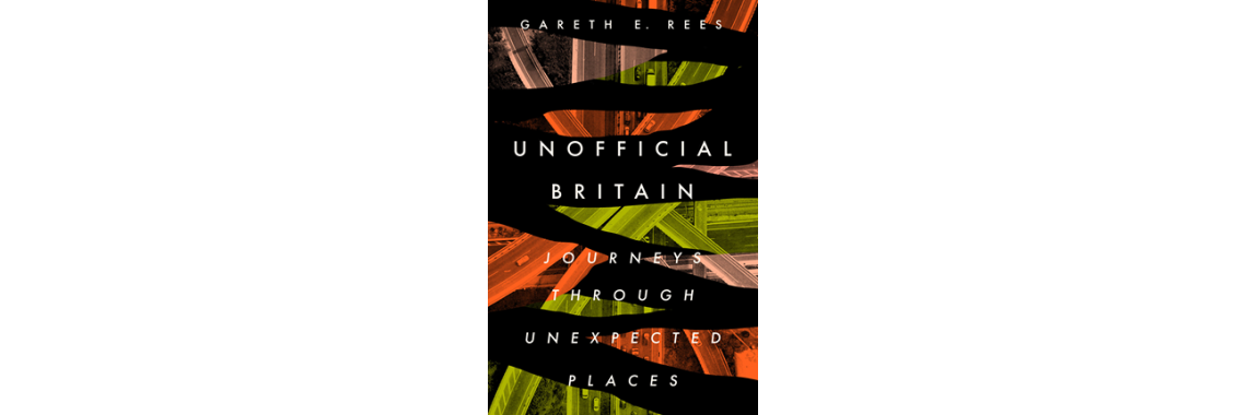 Unoffical Britain - Gareth Rees