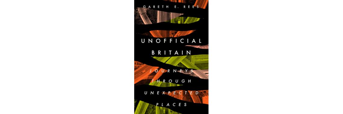 Unoffical Britain - Gareth Rees