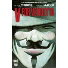 V for Vendetta - Alan Moore  & David Lloyd