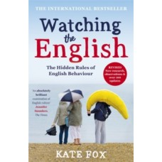 Watching the English - Kate Fox