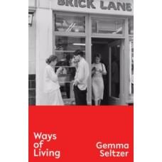 Ways of Living - Gemma Seltzer