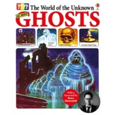 World of the Unknown: Ghosts - Christopher Maynard