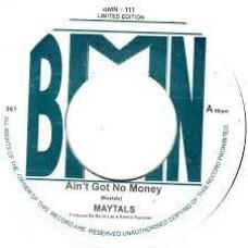 The Maytals - Ain't Got No Money/Version