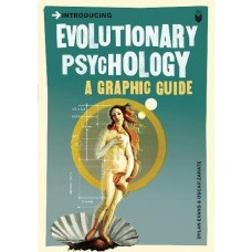 Introducing Evolutionary Psychology : A Graphic Guide - Dylan Evans & Oscar Zarate