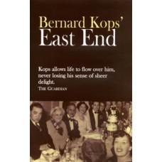 Bernard Kops' East End - Bernard Kops