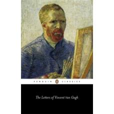 The Letters of Vincent Van Gogh - Vincent Van Gogh & Ronald de Leeuw