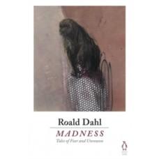 Madness - Roald Dahl