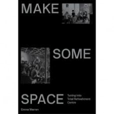 Make Some Space - Emma Warren