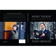 Mojo Talkin': Under the Influence of Mod - Tony Beesley