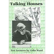 Talking Houses - Colin Ward