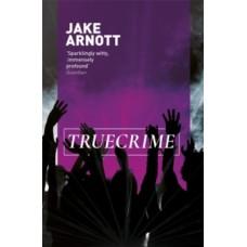 Truecrime - Jake Arnott